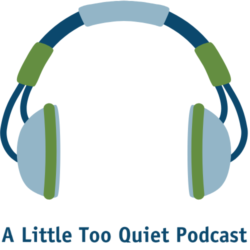 Link to A Little Too Quiet, the Ferndale Library's Podcast